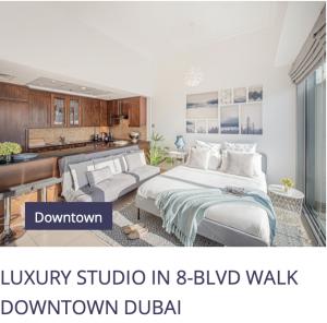 LUXURY STUDIO IN 8-BLVD WALK DOWNTOWN DUBAI